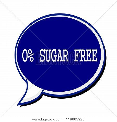 Zero Percent Sugar Free White Stamp Text On Blueblack Speech Bubble