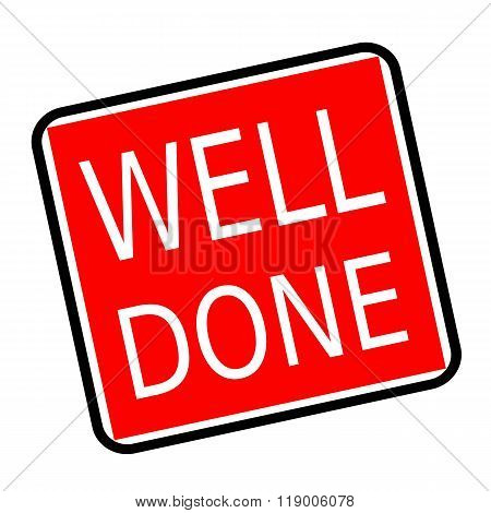 Well Done White Stamp Text On Red Background