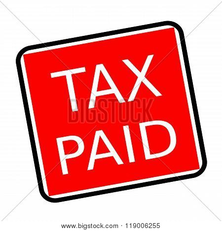 Tax Paid White Stamp Text On Red Background