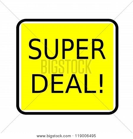 Super Deal Black Stamp Text On Yellow Background