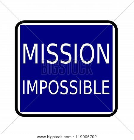 Mission Impossible White Stamp Text On Buleblack Background