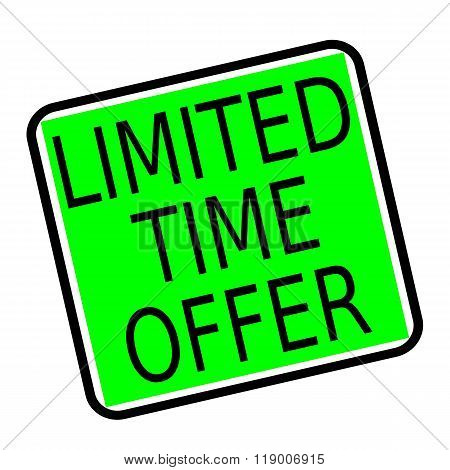 Limited Time Offer Black Stamp Text On Green Background