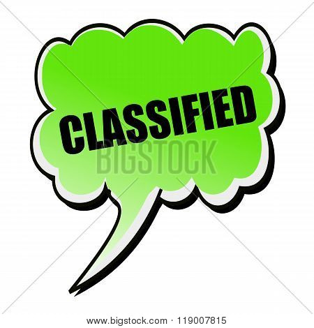 Classified Black Stamp Text On Green Speech Bubble