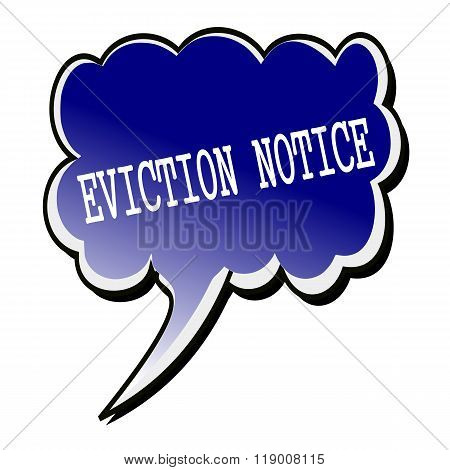 Eviction Notice White Stamp Text On Blueblack Speech Bubble
