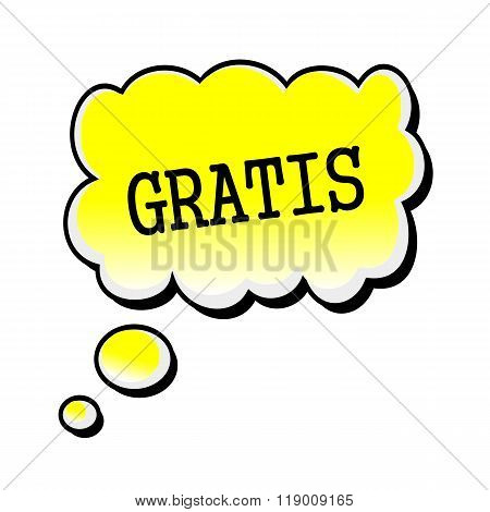 Gratis Black Stamp Text On Yellow Speech Bubble