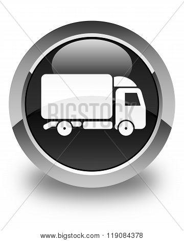 Truck Icon Glossy Black Round Button