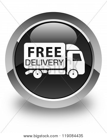 Free Delivery Truck Icon Glossy Black Round Button