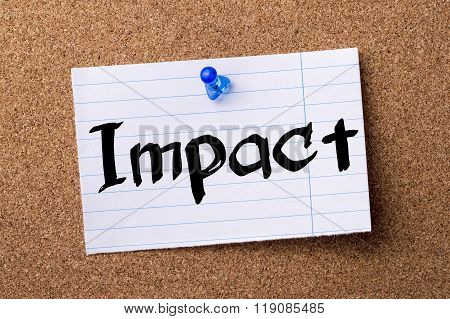 Impact - Teared Note Paper Pinned On Bulletin Board
