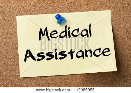 Medical Assistance - Adhesive Label Pinned On Bulletin Board