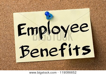 Employee Benefits - Adhesive Label Pinned On Bulletin Board