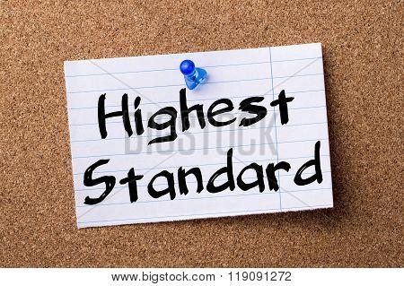 Highest Standard - Teared Note Paper Pinned On Bulletin Board