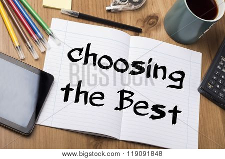 Choosing The Best - Note Pad With Text