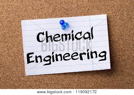 Chemical Engineering - Teared Note Paper Pinned On Bulletin Board