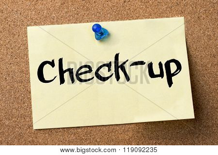 Check-up - Adhesive Label Pinned On Bulletin Board