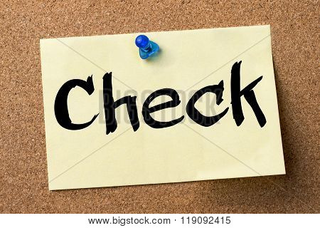 Check - Adhesive Label Pinned On Bulletin Board