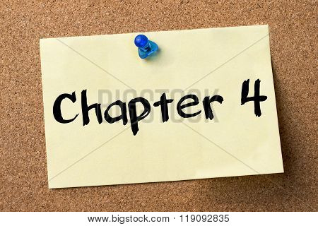Chapter 4 - Adhesive Label Pinned On Bulletin Board