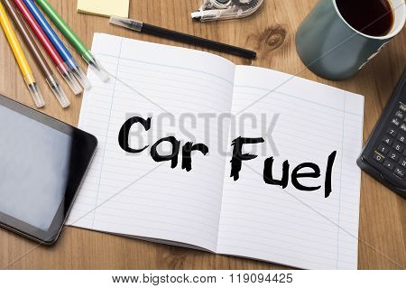 Car Fuel - Note Pad With Text