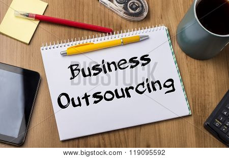 Business Outsourcing - Note Pad With Text