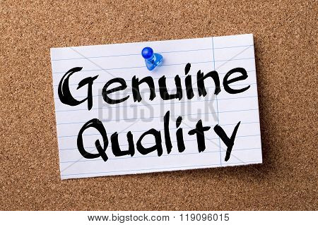 Genuine Quality - Teared Note Paper Pinned On Bulletin Board