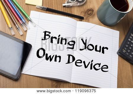 Bring Your Own Device Byod - Note Pad With Text