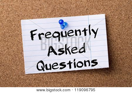 Frequently Asked Questions - Teared Note Paper Pinned On Bulletin Board