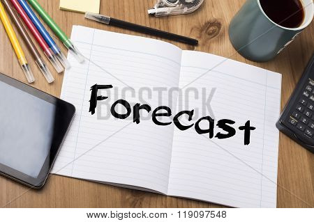 Forecast - Note Pad With Text