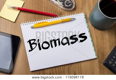 Biomass - Note Pad With Text