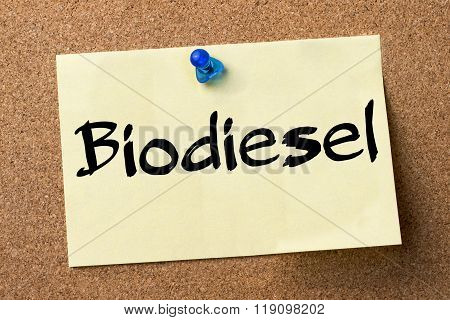 Biodiesel - Adhesive Label Pinned On Bulletin Board