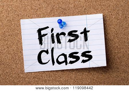 First Class - Teared Note Paper Pinned On Bulletin Board