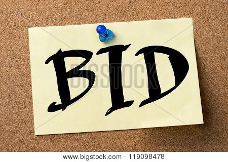 Bid - Adhesive Label Pinned On Bulletin Board