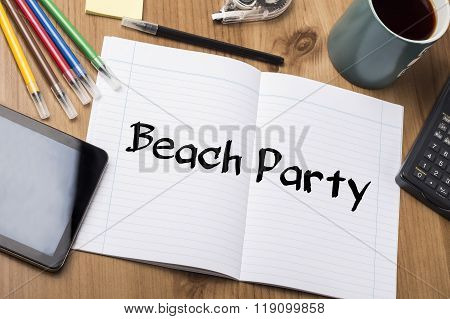 Beach Party - Note Pad With Text
