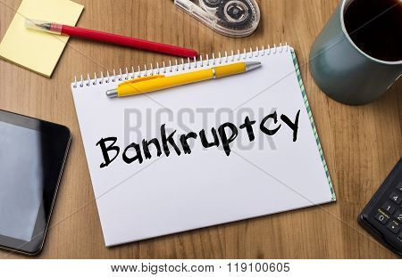 Bankruptcy - Note Pad With Text