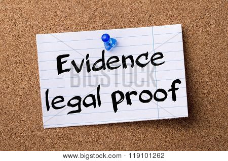Evidence Legal Proof - Teared Note Paper Pinned On Bulletin Board