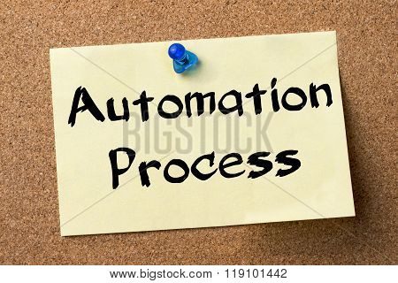 Automation Process - Adhesive Label Pinned On Bulletin Board