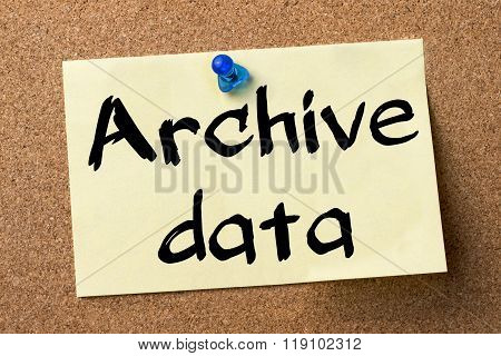 Archive Data - Adhesive Label Pinned On Bulletin Board