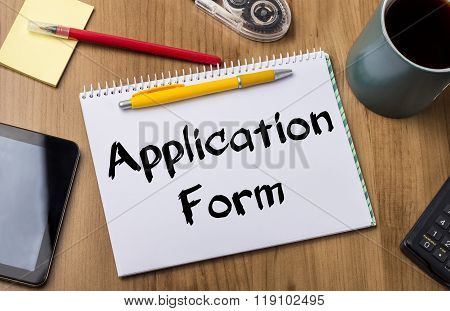 Application Form - Note Pad With Text