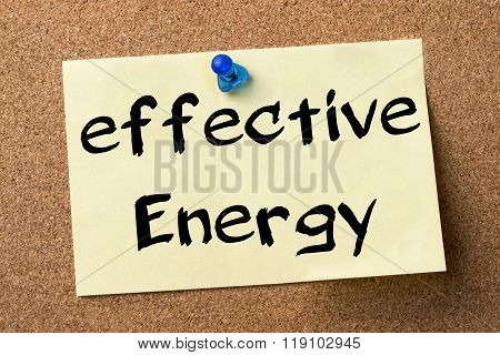 Effective Energy - Adhesive Label Pinned On Bulletin Board