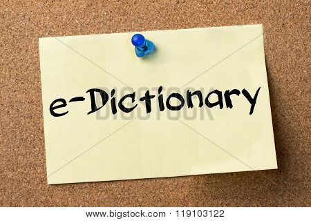 E-dictionary - Adhesive Label Pinned On Bulletin Board