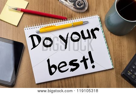 Do Your Best! - Note Pad With Text