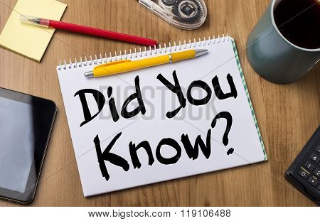 Did You Know? - Note Pad With Text