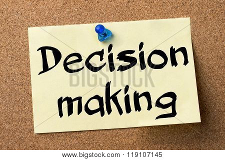Decision Making - Adhesive Label Pinned On Bulletin Board