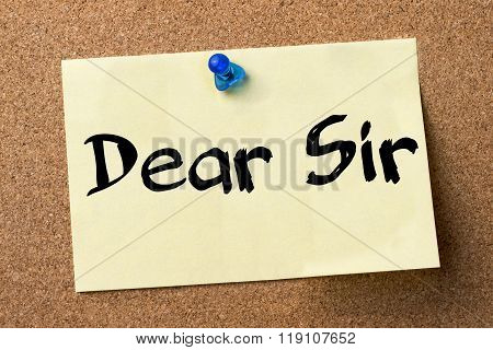 Dear Sir - Adhesive Label Pinned On Bulletin Board