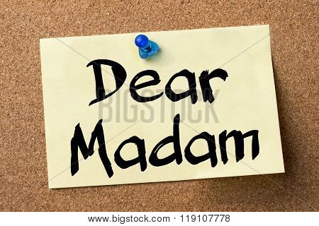 Dear Madam - Adhesive Label Pinned On Bulletin Board