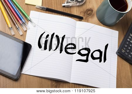 (il)legal - Note Pad With Text