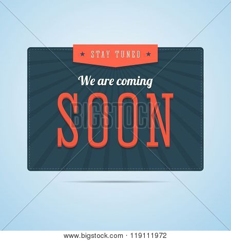 Stay tuned, we are coming soon label in flat style.