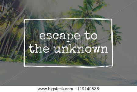 Escape to The Unknown Explore Motivation Concept