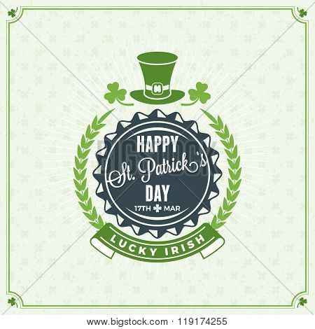 St. Patricks Day Vintage Holiday Badge Design. Vector Greetings Card Design. Saint Patricks Day Back
