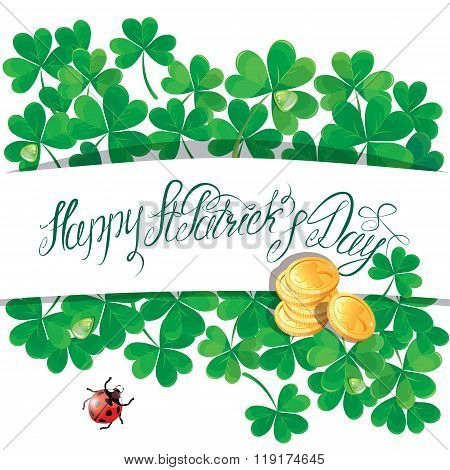 Holiday Card With Calligraphic Words Happy St. Patrick`s Day. Shamrock, Ladybird And Golden Coin On