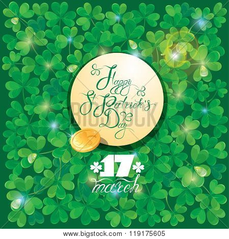 Holiday Card With Calligraphic Words Happy St. Patrick`s Day In Round Frame And Golden Coin. Shamroc