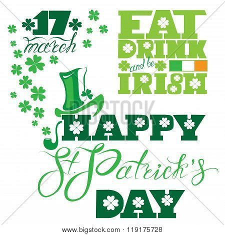 Holiday Card With Calligraphic Words Happy St. Patrick`s Day, Eat, Drink And Be Irish. Shamrock, Hat